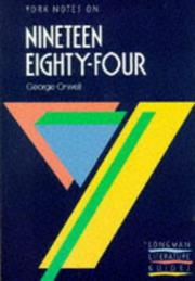 "Cover of: York Notes on George Orwell's ""Nineteen Eighty Four"""