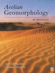 Cover of: Aeolian Geomorphology: An Introduction