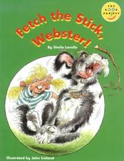 Cover of: Fetch the Stick, Webster! | Sheila Lavelle