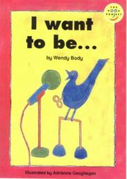 Cover of: I Want to Be....