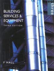 Cover of: Building Services & Equipment Vol. 3 | F. Hall