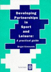 Cover of: Developing Partnerships in Sport and Leisure