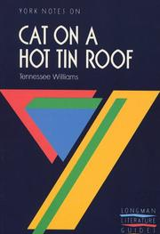 "Cover of: York Notes on ""Cat on a Hot Tin Roof"" by Tennessee Williams"