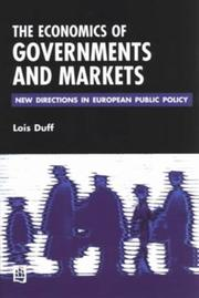 Cover of: Governments and Markets | Lois Duff