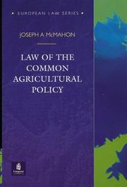 Cover of: Law of the Common Agricultural Policy (European Law)