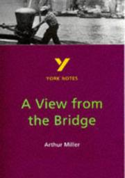 "Cover of: York Notes on Arthur Miller's ""View from the Bridge"""