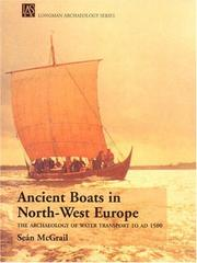 Cover of: Ancient Boats in North-West Europe