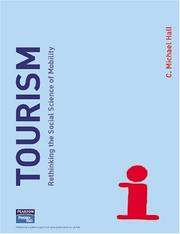 Cover of: Tourism: rethinking the social science of mobility