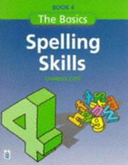 Cover of: Spelling Skills (Longman Back to Basics) | Charles Cuff