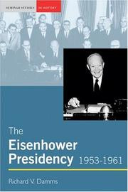 Cover of: The Eisenhower Presidency, 1953-1961