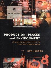 Cover of: Production, Places and Environment | Ray Hudson