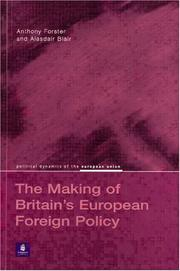 Cover of: Britain's European Foreign Policy (Political Dynamics of the European Union)