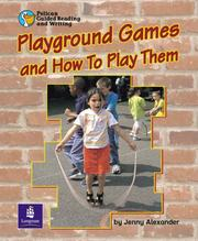 Cover of: Playground Games and How to Play Them (PGRW) | J. Alexander