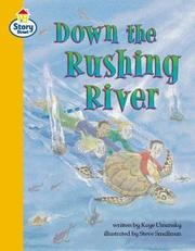 Cover of: Down the Rushing River (Literary Land) |