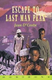 Cover of: Escape to Last Man's Peak (Horizons)