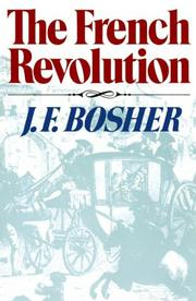 Cover of: French Revolution (Revolutions in the Modern World (New York, N.Y.).) | J. F. Bosher
