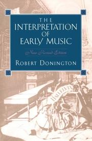 The interpretation of early music by Robert Donington