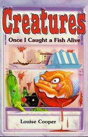 Cover of: Once I Caught a Fish Alive... (Creatures)