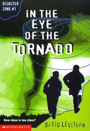 Cover of: In the Eye of the Tornado (Disaster Zone)