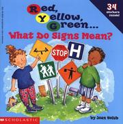 Cover of: Red, Yellow, Green: What Do Signs Mean?