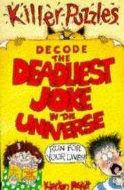Cover of: Decode the Deadliest Joke in the Universe (Puzzle Books S.)