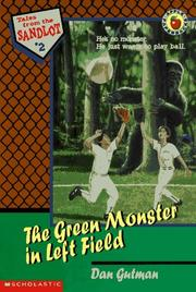 Cover of: The Green Monster in Left Field (Tales from the Sandlot)