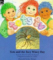 "Cover of: Tots and the Incy Wincy Day (""Tots TV"" Story Books)"