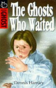 Cover of: The Ghosts Who Waited (Hippo Ghost S.)