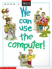 Cover of: We Can Use the Computer | Rachel Biheller Bunin