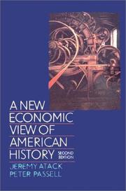 A New Economic View of American History: From Colonial Times to 1940