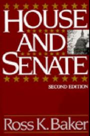 House and Senate by Ross K. Baker
