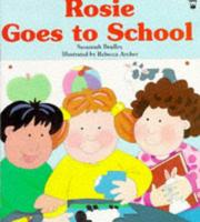 Cover of: Rosie Goes to School