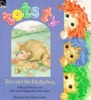 Cover of: Tots and the Hedgehog (Tots TV - Storybooks)
