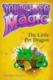 Cover of: The Little Pet Dragon