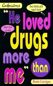 Cover of: He Loved Drugs More Than Me