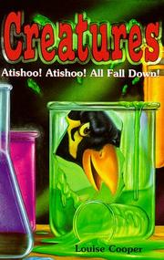Cover of: Atishoo! Atishoo! All Fall Down (Creatures)