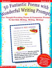 Cover of: 50 Fantastic Poems With Wonderful Word Prompts (Grades 4-8)