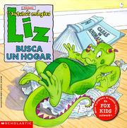 Cover of: El Autobus Magico:  Liz Busca UN Hogar/The Magic School Bus