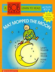 Cover of: Mat Mopped the Moon (Bob Books Learn to Read Activity Book, No 1) | Bobby Lynn Maslen