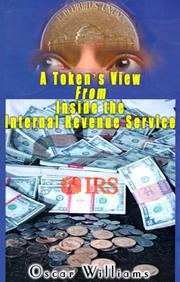 Cover of: A Token's View from Inside the Internal Revenue Service
