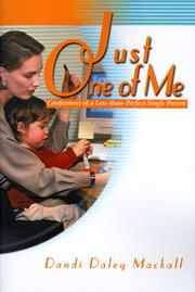 Cover of: Just One of Me: Confessions of a Less-Than-Perfect Single Parent