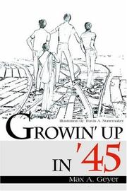 Cover of: Growin' Up in '45