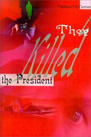 Cover of: They Killed the President
