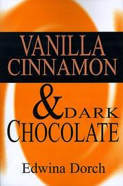 Cover of: Vanilla Cinnamon & Dark Chocolate