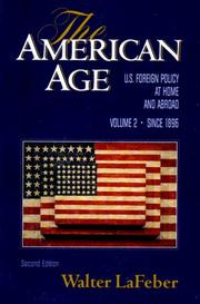 Cover of: The American age: United States foreign policy at home and abroad since 1750