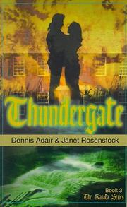 Cover of: Thundergate, Book 3 (The Kanata Series) | Adair Rosenstock
