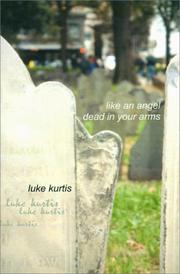 Cover of: Like an Angel Dead in Your Arms
