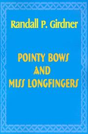 Cover of: Pointy Bows and Miss Longfingers
