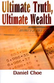 Cover of: Ultimate Truth, Ultimate Wealth