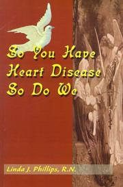 Cover of: So You Have Heart Disease So Do We